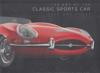 The Art of the Classic Sports Car: Pace and Grace