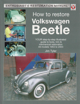 How To Restore Volkswagen Beetle: Enthusiast's Restoration Manual (9781845849467)