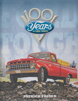Ford Tough: 100 Years Of Ford Trucks (9780760352175)