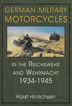 German Military Motorcycles In The Reichswehr And Wehrmacht 1939-1945 (9780764301926)