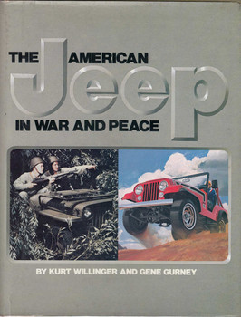 The American Jeep In War And Peace (9780517547342)