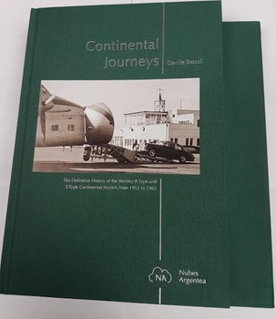 Continental Journeys: The Definitive History of the Bentley R.Type and S.Type 1952-65 ( 9788890957178)
