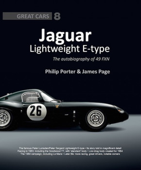 Jaguar Lightweight E-Type The Autobiography of 49 FXN (Great Cars No 8) (9781907085208)