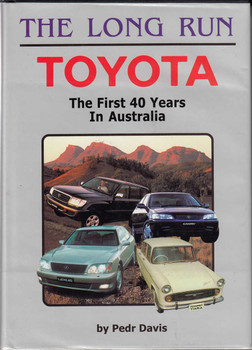 The Long Run: Toyota The First 40 Years In Australia (9780947079994)