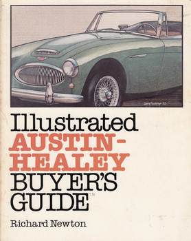 Illustrated Austin-Healey Buyer's Guide (First Edition) (9780879381042)