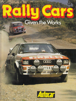 Rally Cars: Given the Works (Autocar) (9780600350507)