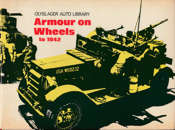 Armour On Wheels to 1942 - Olyslager Auto Library (9780723218487)
