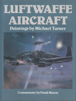 Luftwaffe Aircraft: Paintings by Michael Turner (9780600351542)