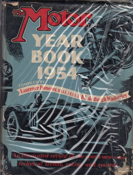 The Motor Year Book 1954 Compiled by L Pomeroy & R.L. Walkerley (B0123FT0SW)