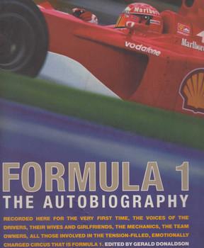 Formula 1 The Autobiography (Ed. Gerald Donaldson) (9780297843085)
