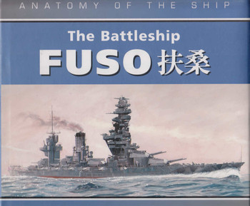 The Battleship Fuso (Anatomy of the Ship Series) (9780851776651)
