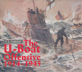 The U-Boat Offensive 1914-1945 (9780853689287)