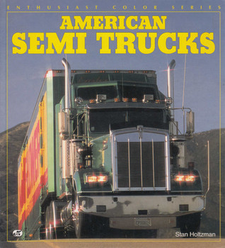 American Semi Trucks (Enthusiast Color Series) (9780760300381)