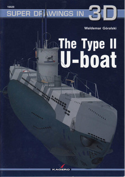 The Type II U-Boat - Super Drawings In 3D (9788362878642