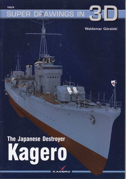 The Japanese Destroyer Kagero - Super Drawings In 3D (9788362878857)