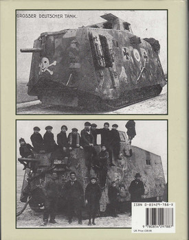 The German A7V Tank And The Captured British Mark IV Tanks Of World War 1 (9780854297887