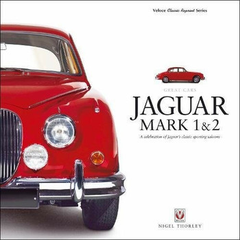 Jaguar Mark 1 & 2 Great Cars - Veloce Classic Reprint Series (9781787110243)