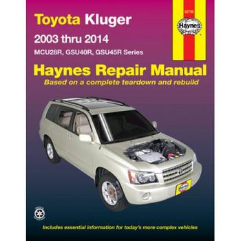 Toyota Kluger - MCU28R, GSU40R, GSU45R Series 2003 thru 2014 Repair Manual