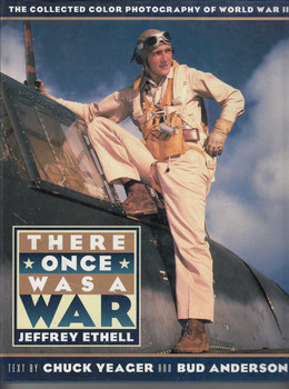 There Once Was A War - The Collected Color Photography Of World War II (9780670860449)