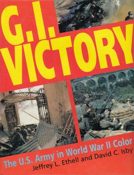 G.I.Victory - The U.S.Army in World War II Color (9781853672002)