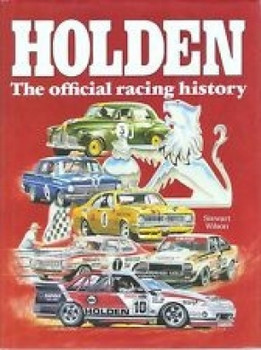 Holden - The Official Racing History (9780959037845)