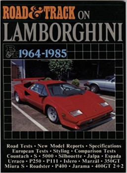 Road & Track On Lamborghini 1964-1985 Road Tests