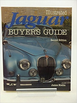 Illustrated Jaguar Buyer's Guide - Second Edition (James Hoehn) (9780879382759)