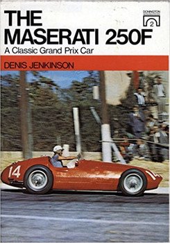 The Maserati 250F - A Classic Grand Prix Car B0010JTLV4