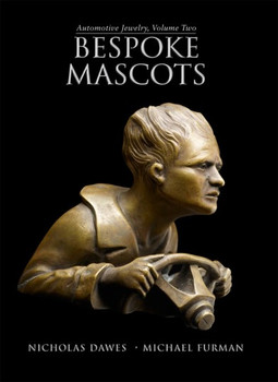Bespoke Mascots - Automotive Jewelry, Volume Two