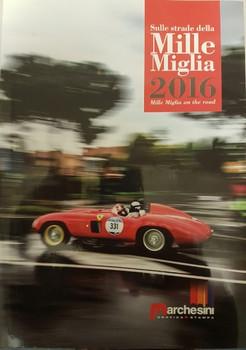 Sulle strade della Mille Miglia 2016 Mille Miglia on the road (002K1W)