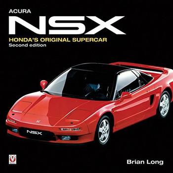 Acura NSX Honda's Original Supercar - Second Edition (9781787111240)