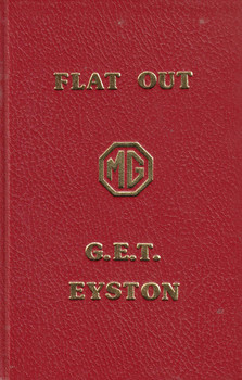 Flat Out - G.E.T. Eyston - 1976 (Leatherbound Signed & Numbered) ( B0010ZWCR8)