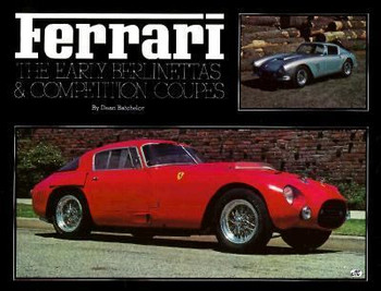 Ferrari - The Early Berlinettas & competition Coupes (9780879387068)