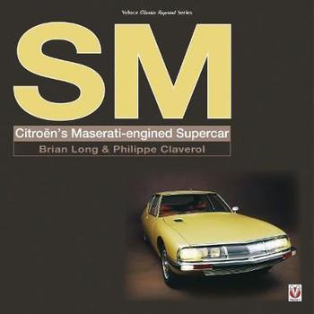 SM Citroen's Maserati-engined Supercar (Veloce Classic Reprint Series) (9781787111257)