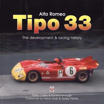 Alfa Romeo TIPO 33 - The Development and Racing History (Veloce Classic Reprint Series)