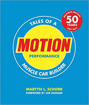 Motion Performance - Tales Of A Muscle Car Builder (Paperback Edition)