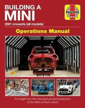 Building A Mini 2001 onwards (all models) Operations Manual