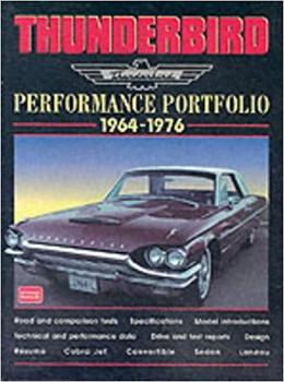 Thunderbird Performance Portfolio 1964-1976 Road tests (9781855205406)
