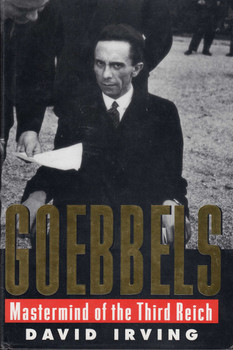 Goebbels Mastermind of the Third Reich (David Irving) (9781872197135)