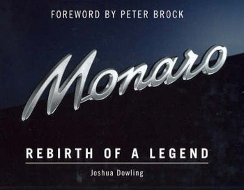 Monaro - Rebirth Of A Legend (Signed by Author Joshua Dowling) (