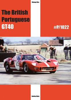 The British Portugeuse GT40 #P/1022