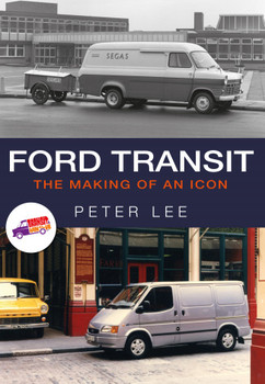 Ford Transit The Making Of An Icon