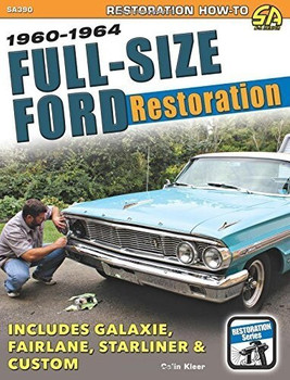 Full-Size Ford Restoration 1960 - 1964