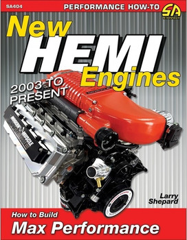 Hemi Engines - 2003 to Present: How to Build Max Performance