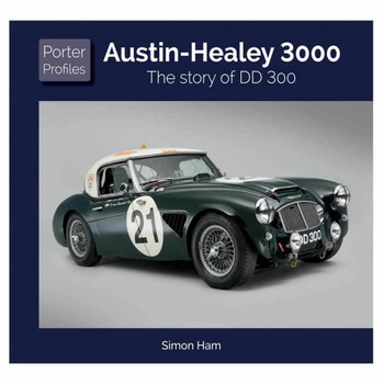 Austin Healey 3000 - The Story of DD 300