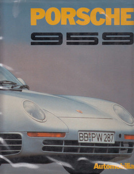 Porsche 959 (Stefano Pasini, Automobilia, English & Italian Text) (9788885058514)