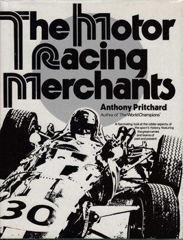 The Motor Racing Merchants (Anthony Pritchard) (9780856320804)
