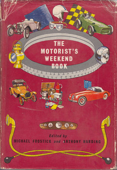 The motorist's Weekend Book (Michael Frostick and Anthony Harding, 1960)