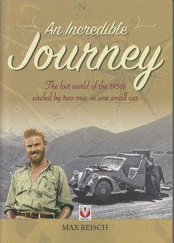 An Incredible Journey: The Lost World of the 1930s Circled by Two Men in One Small Car