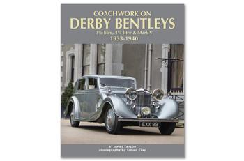 Coachwork On Derby Bentleys, 1933-1940 Code: 9781906133757